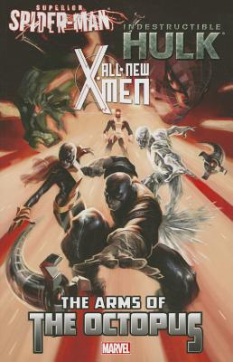 All-new X-men/Indestructible Hulk/Superior Spider-man By Marvel Comics Group
