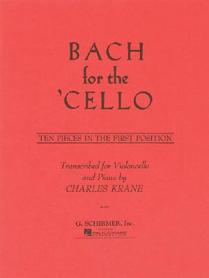 Bach for the Cello By Bach, Johann Sebastian (COP)/ Krane, C. (CRT)