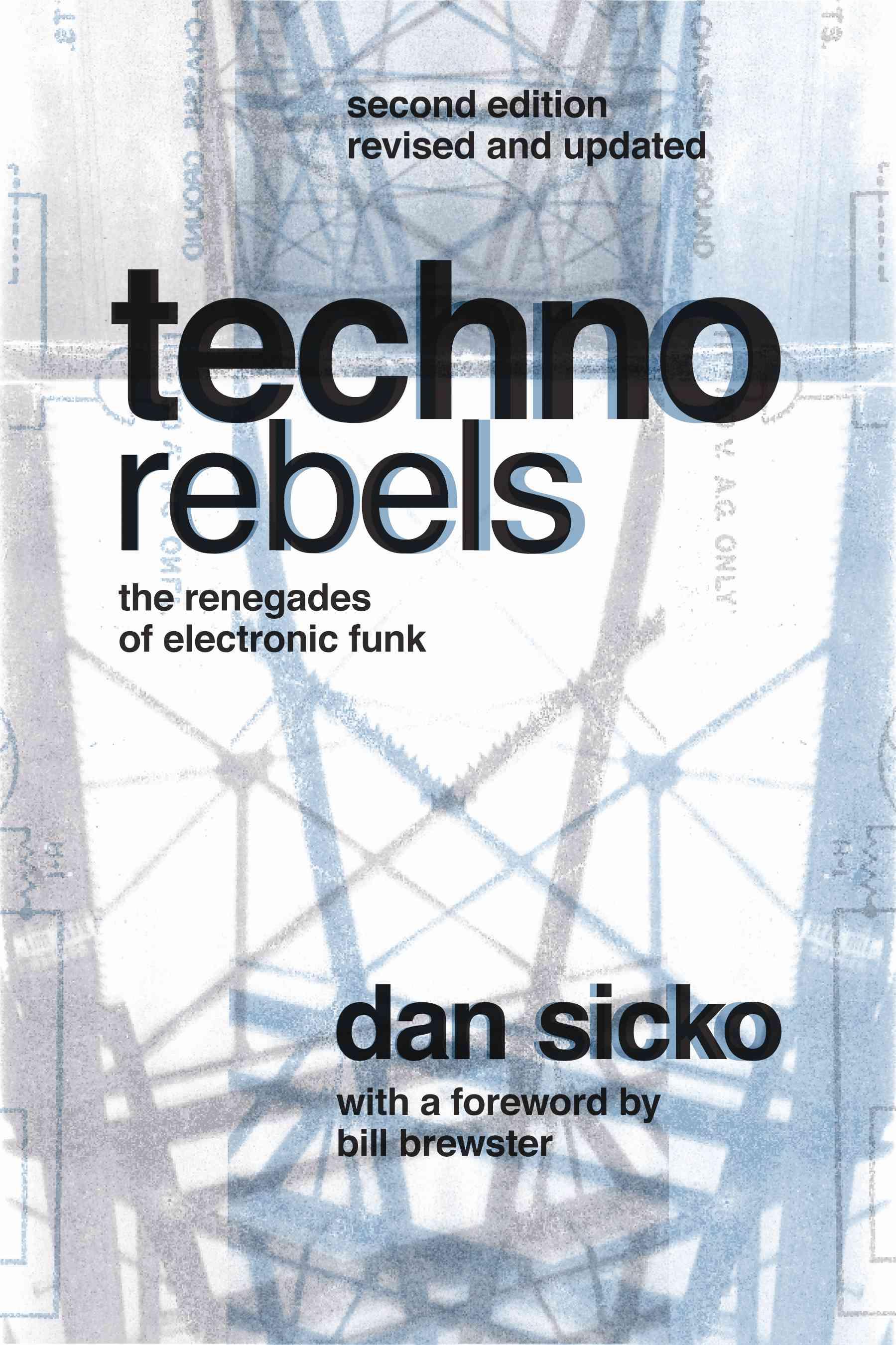 Techno Rebels By Sicko, Dan/ Brewster, Bill (FRW)
